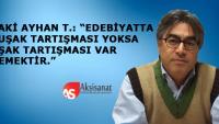 Baki Ayhan T.'den Aksisanat'a önemli açıklamalar