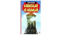 Karıncalar Ve İnsanlar / Zekeriya Çavuşoğlu