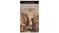 Dîvan Yolu'ndan Pera'ya Selâmetle – Modern Türk Şiirine Doğru / M. Kayahan Özgül