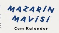 Cem Kalender'den Mazarin Mavisi