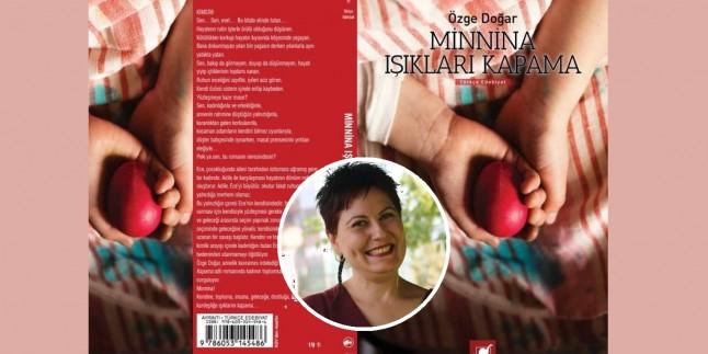 Minnina Işıkları Kapama: Özge Doğar'ın Yeni Romanı…