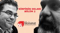 İsmail Cem Doğru ve Mustafa Fırat'la Kirpinin Okları 2.Bölüm