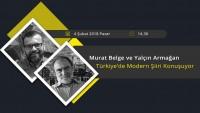 Murat Belge ve Yalçın Armağan Türkiye'de Modern Şiiri Konuşuyor