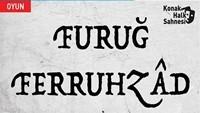 Furuğ Ferruhzâd / Oyun Sandalı