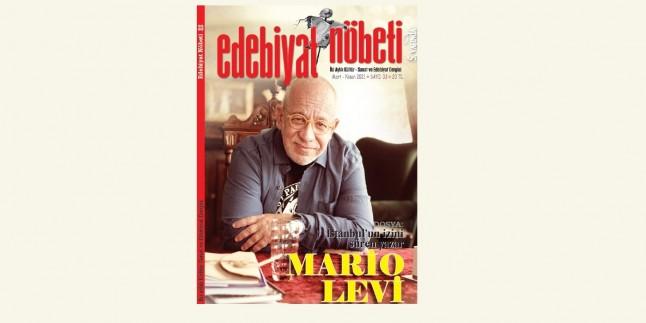 Edebiyat Nöbeti 33. sayısının dosya konusu: Mario Levi