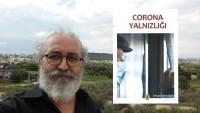 """Ertuğrul Erdoğan'ın yeni kitabı """"Corona Yalnızlığı"""" Çıktı"""
