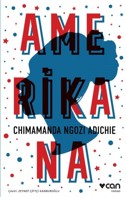 Chimamanda Ngozi Adichie - Amerikana | | | - Can Yayınları